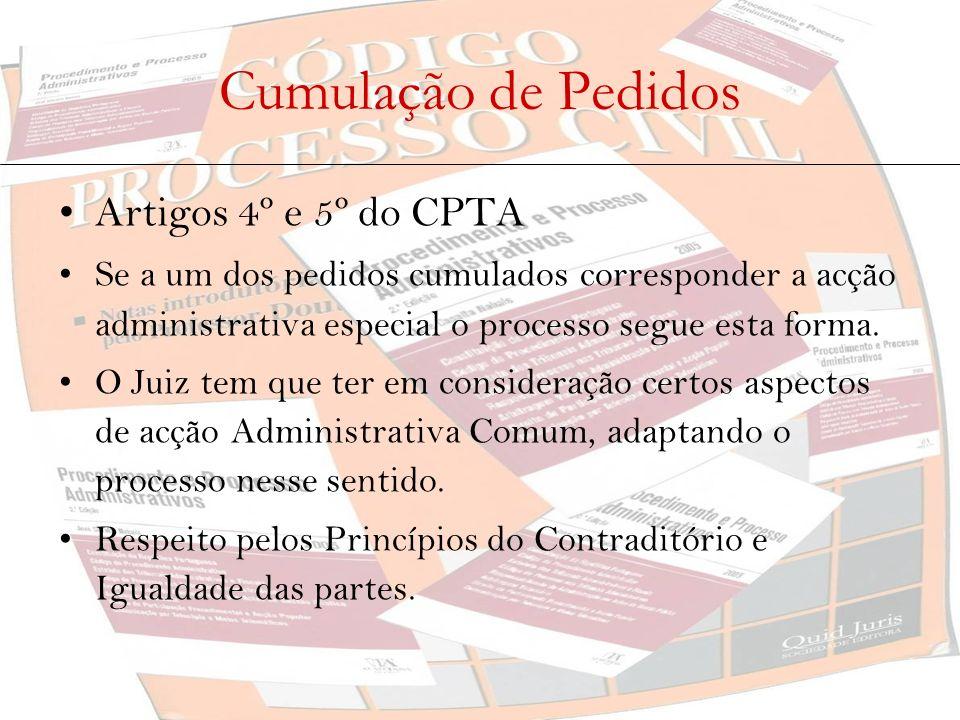 Cumulação de Pedidos Artigos 4º e 5º do CPTA