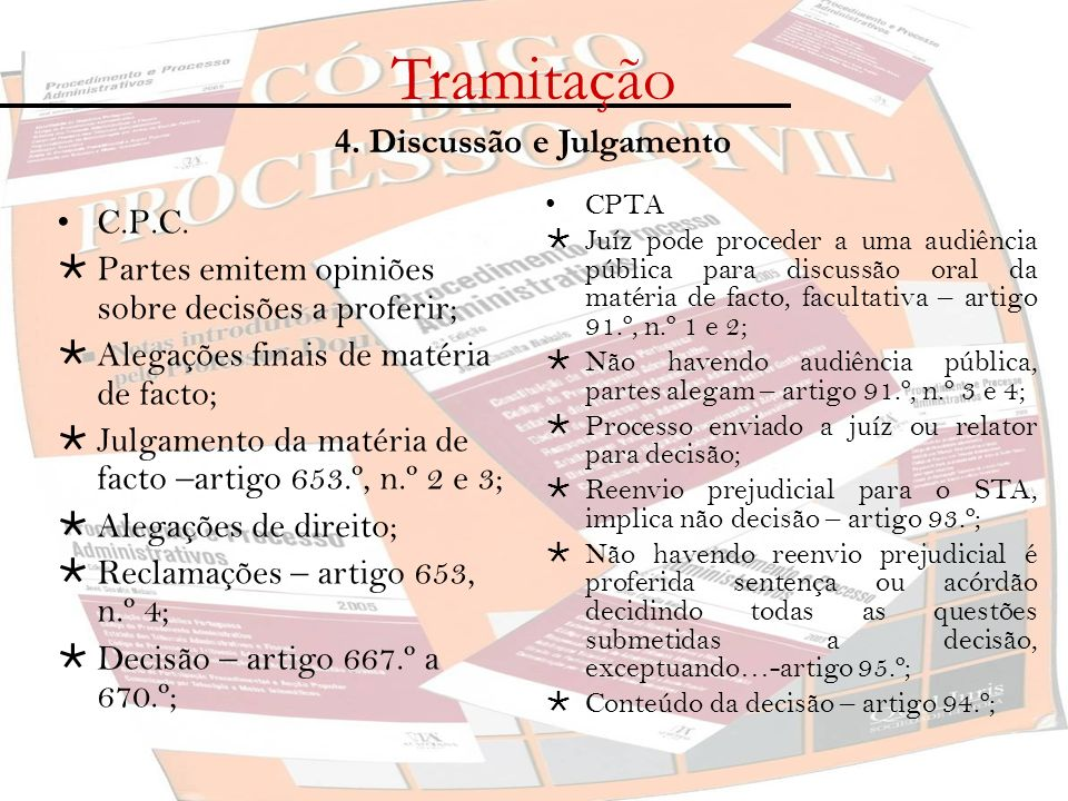 Tramitação 4. Discussão e Julgamento C.P.C.