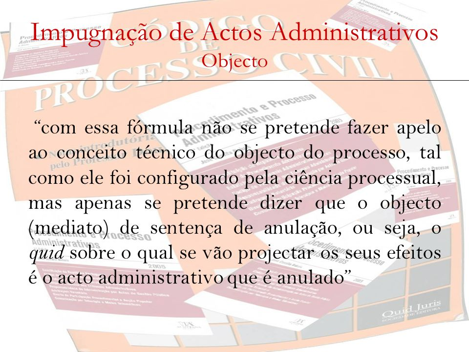 Impugnação de Actos Administrativos Objecto