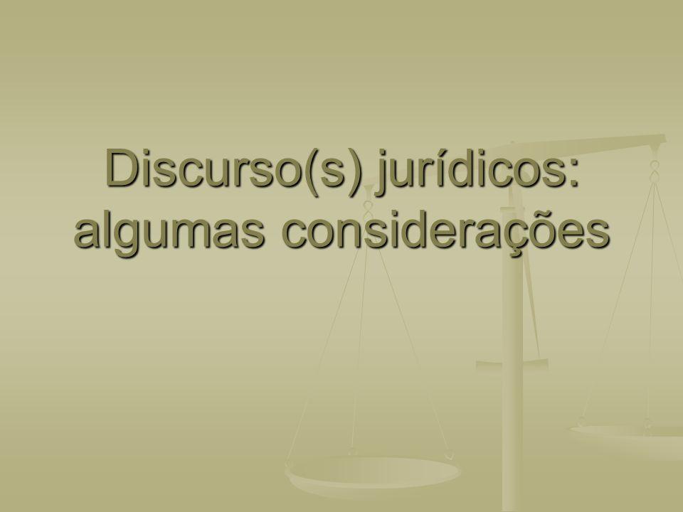 Discurso(s) jurídicos: algumas considerações