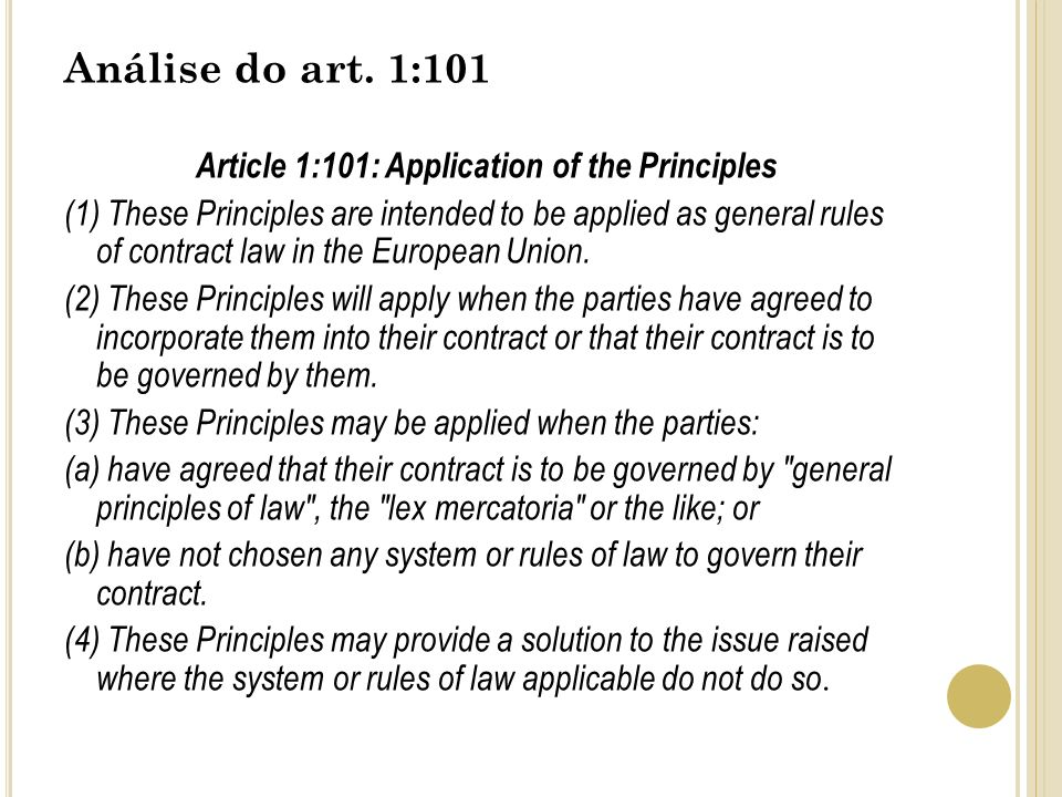 Article 1:101: Application of the Principles