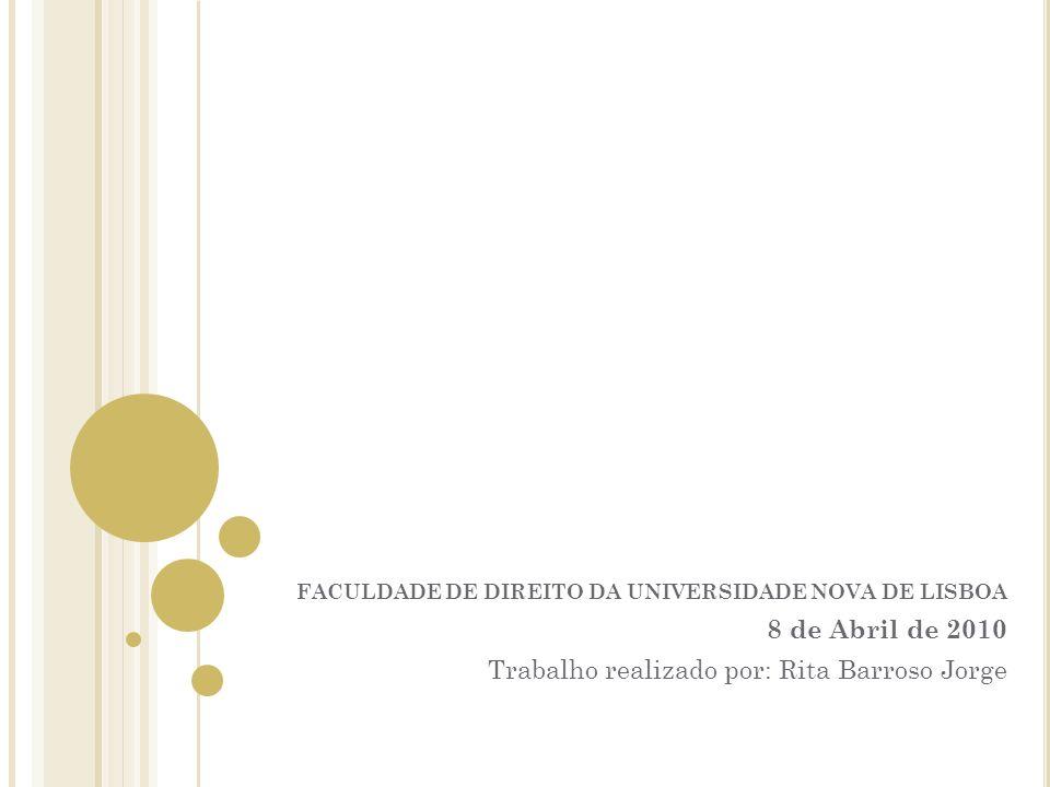 Trabalho realizado por: Rita Barroso Jorge