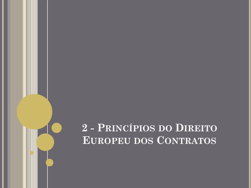 2 - Princípios do Direito Europeu dos Contratos