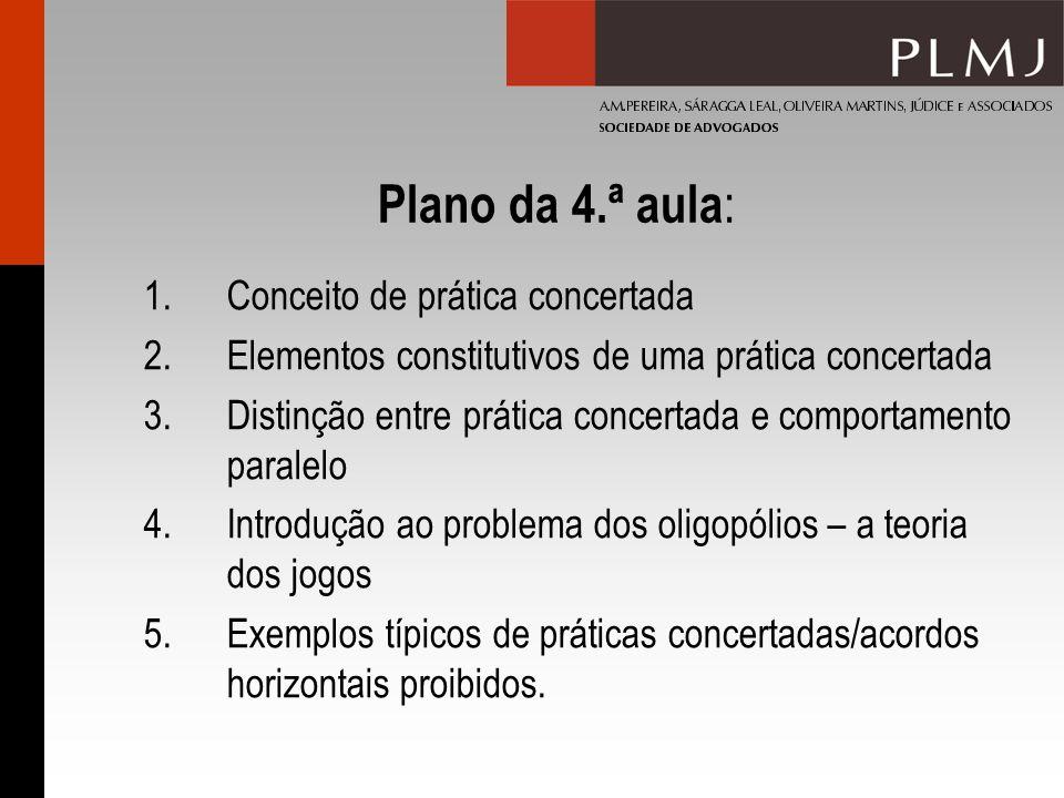 Plano da 4.ª aula: Conceito de prática concertada