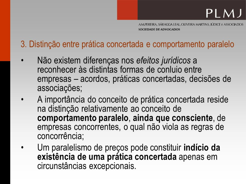 3. Distinção entre prática concertada e comportamento paralelo