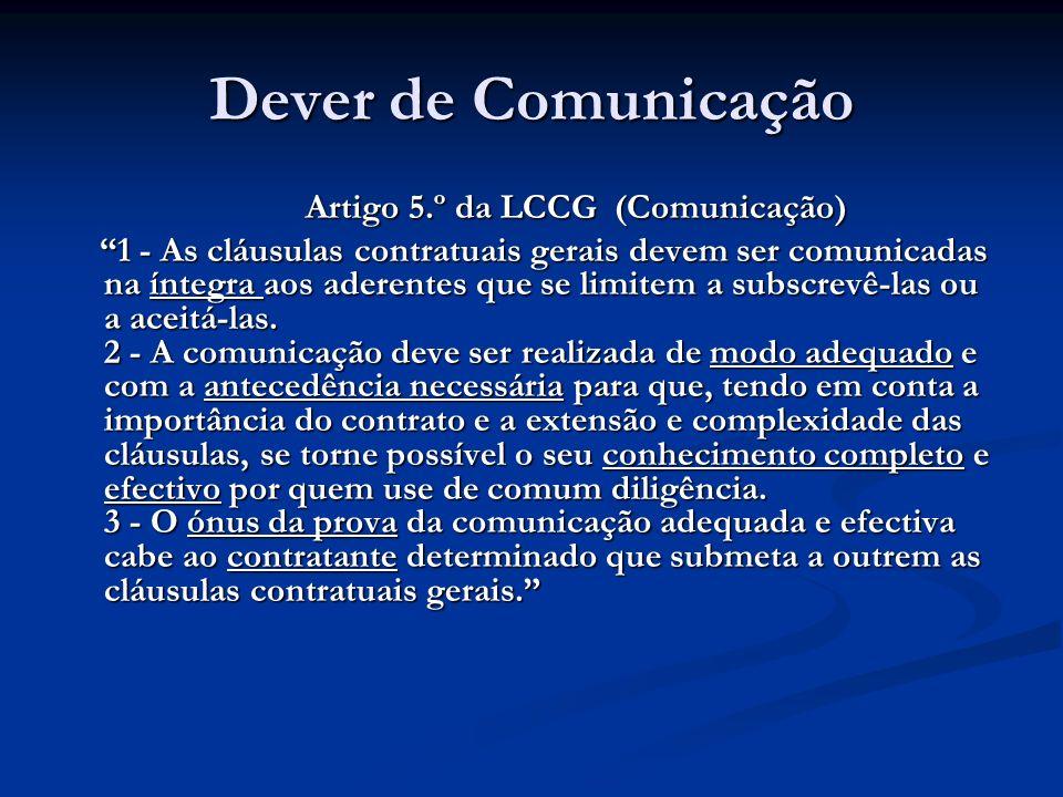 Artigo 5.º da LCCG (Comunicação)