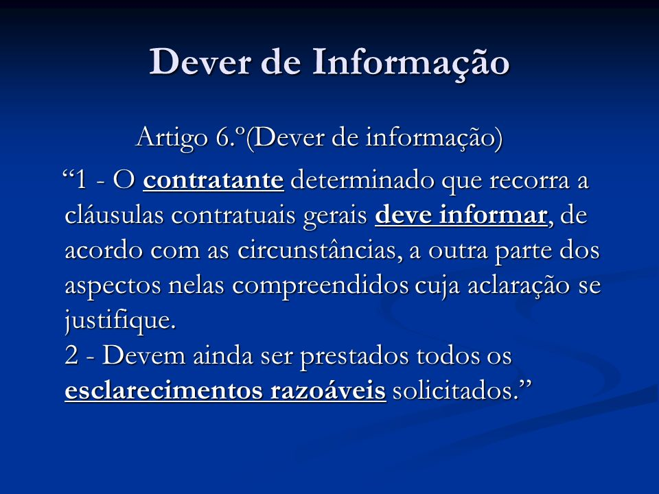 Dever de Informação Artigo 6.º(Dever de informação)