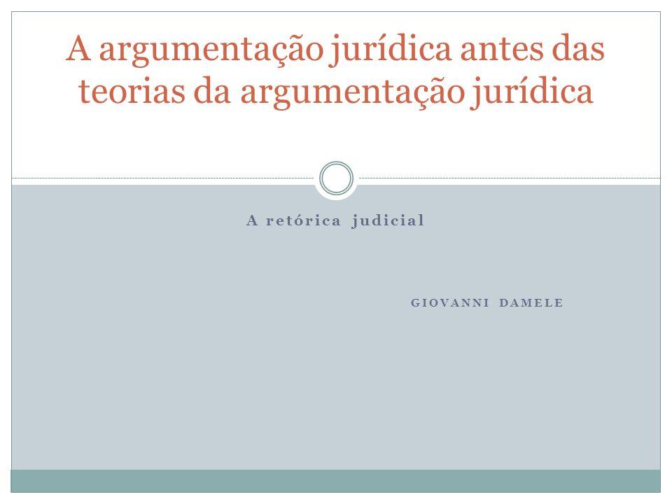 A argumentação jurídica antes das teorias da argumentação jurídica