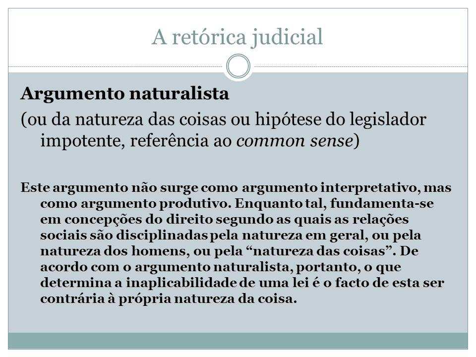 A retórica judicial Argumento naturalista