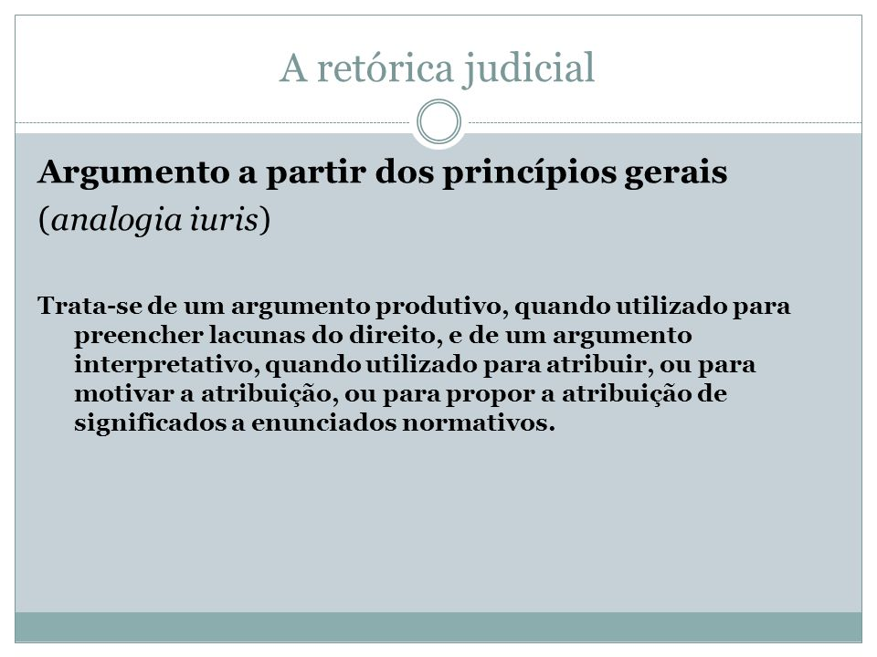 A retórica judicial Argumento a partir dos princípios gerais