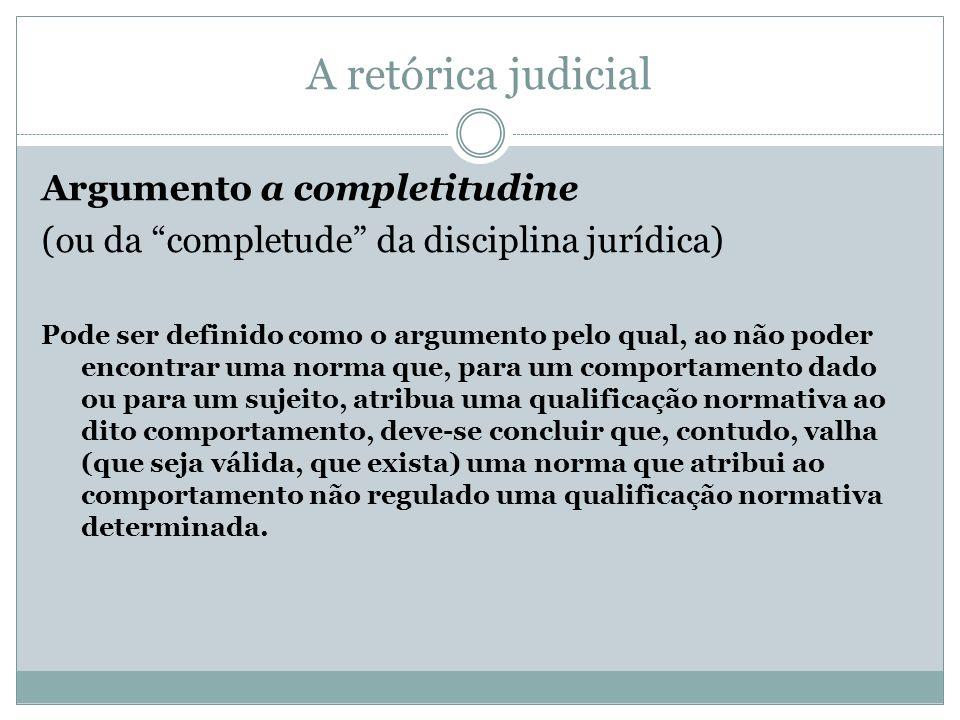 A retórica judicial Argumento a completitudine