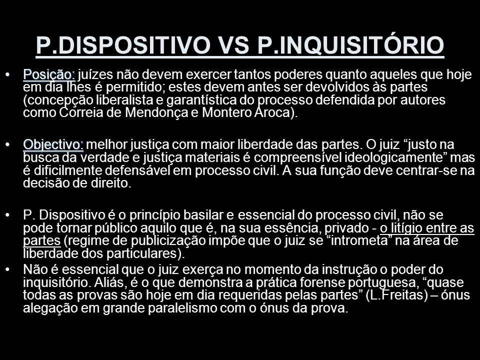 P.DISPOSITIVO VS P.INQUISITÓRIO