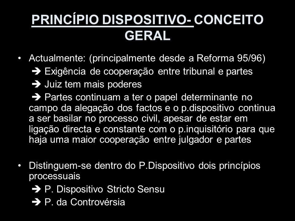 PRINCÍPIO DISPOSITIVO- CONCEITO GERAL