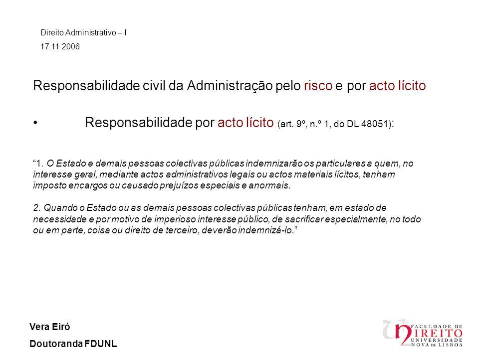 Responsabilidade civil da Administração pelo risco e por acto lícito