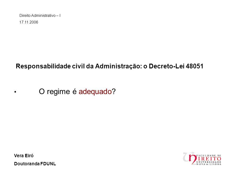 Responsabilidade civil da Administração: o Decreto-Lei 48051