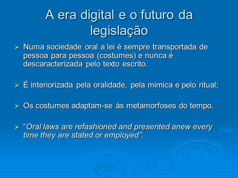 A era digital e o futuro da legislação