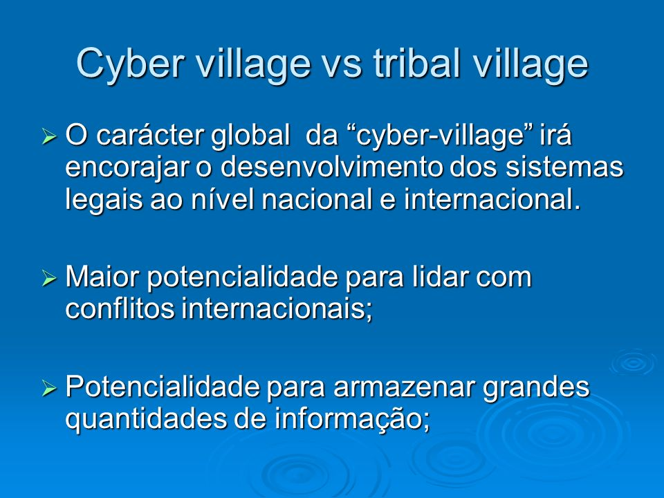 Cyber village vs tribal village