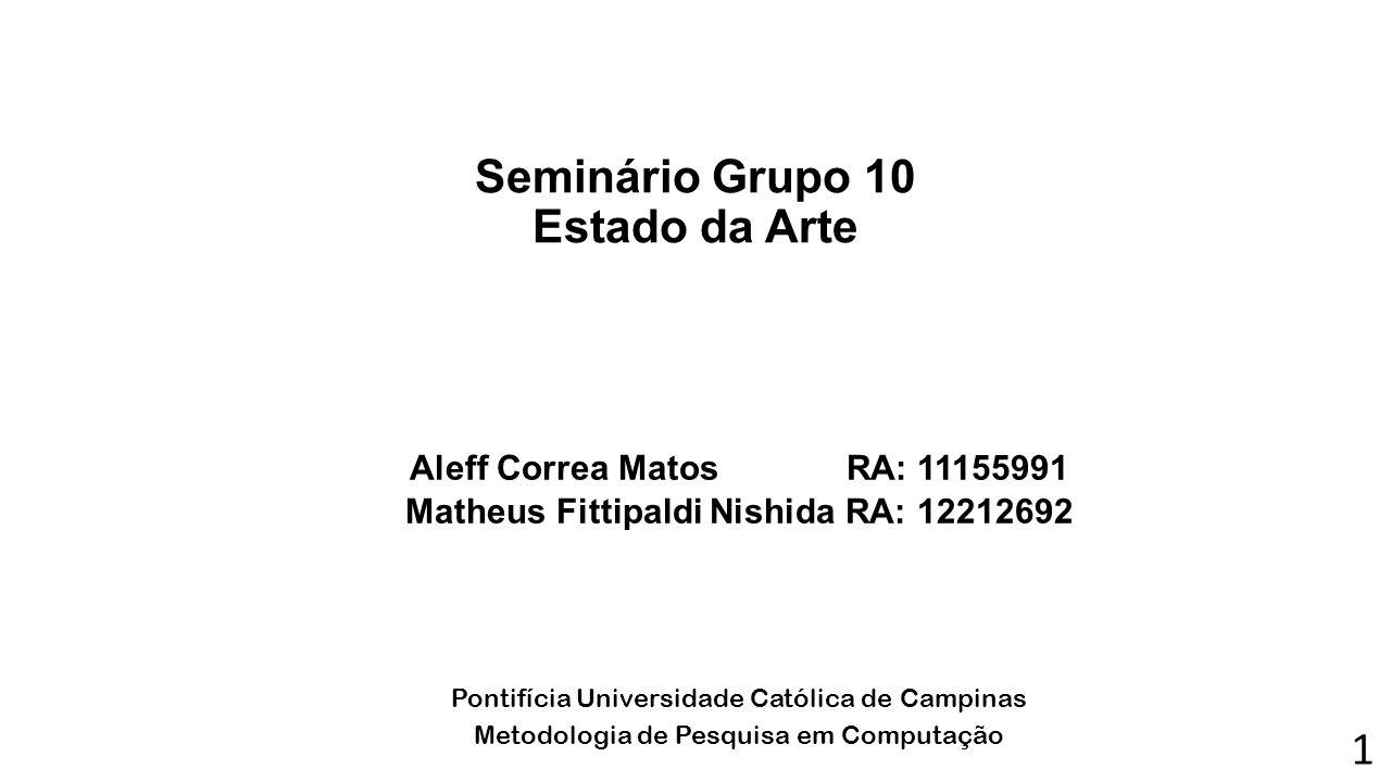 Seminário Grupo 10 Estado da Arte