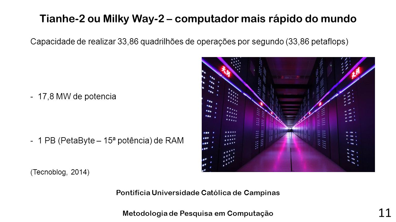 Tianhe-2 ou Milky Way-2 – computador mais rápido do mundo