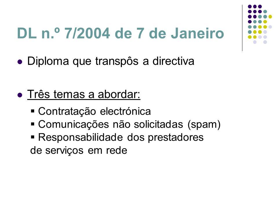 DL n.º 7/2004 de 7 de Janeiro Diploma que transpôs a directiva