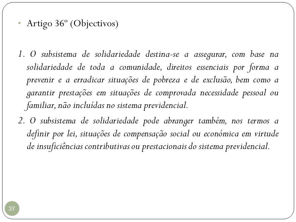 Artigo 36º (Objectivos)