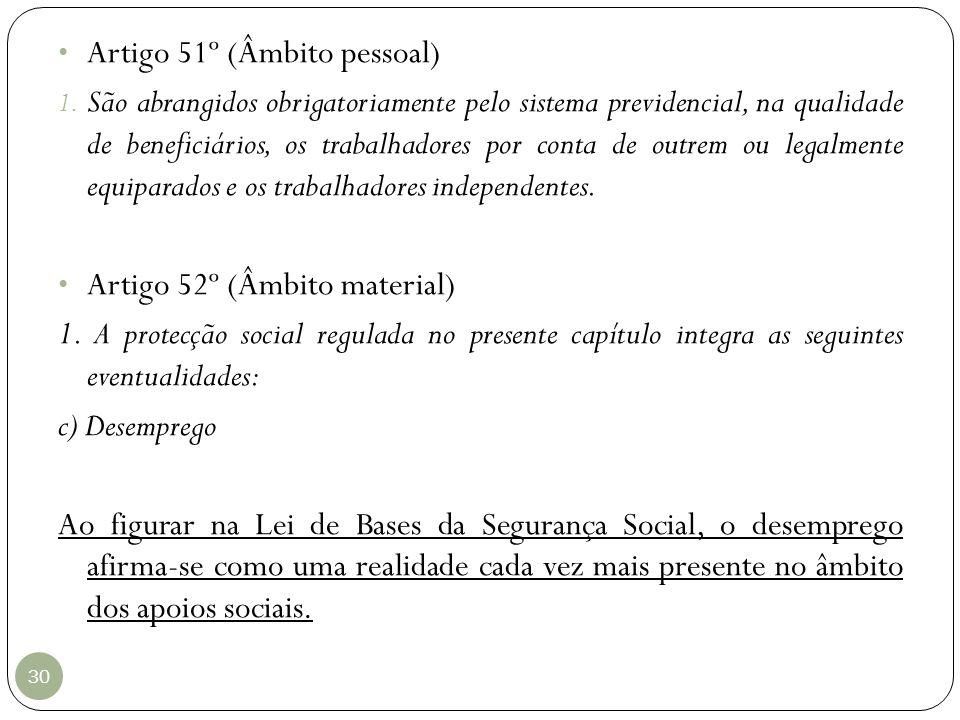 Artigo 51º (Âmbito pessoal)