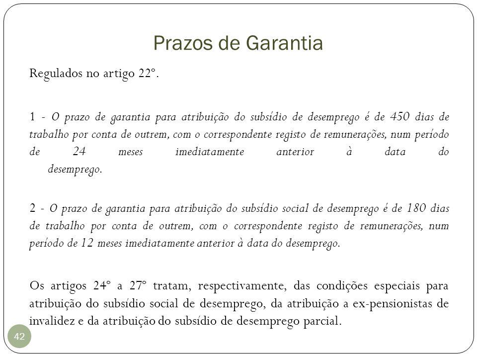 Prazos de Garantia Regulados no artigo 22º.