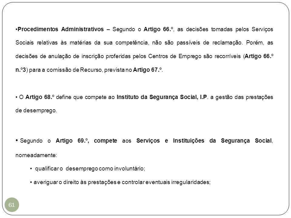 Procedimentos Administrativos – Segundo o Artigo 66