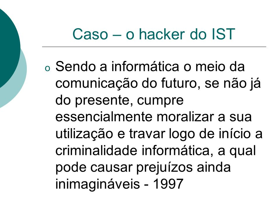 Caso – o hacker do IST