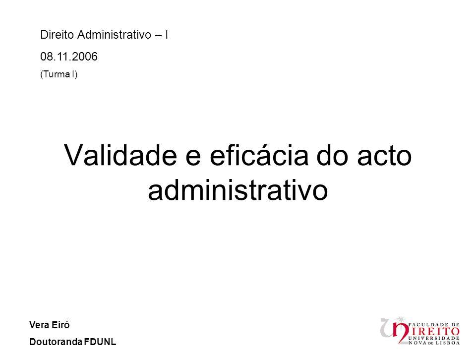 Validade e eficácia do acto administrativo