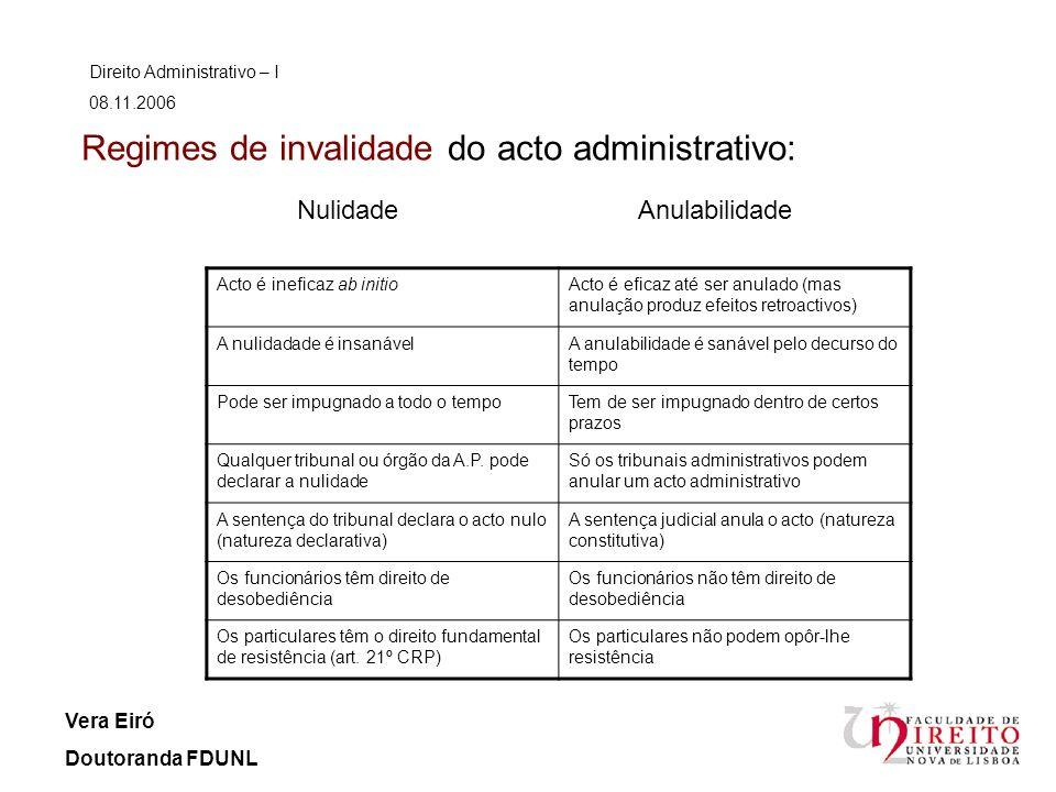 Regimes de invalidade do acto administrativo: