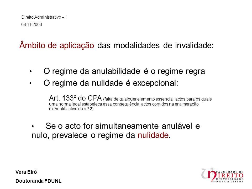 Âmbito de aplicação das modalidades de invalidade: