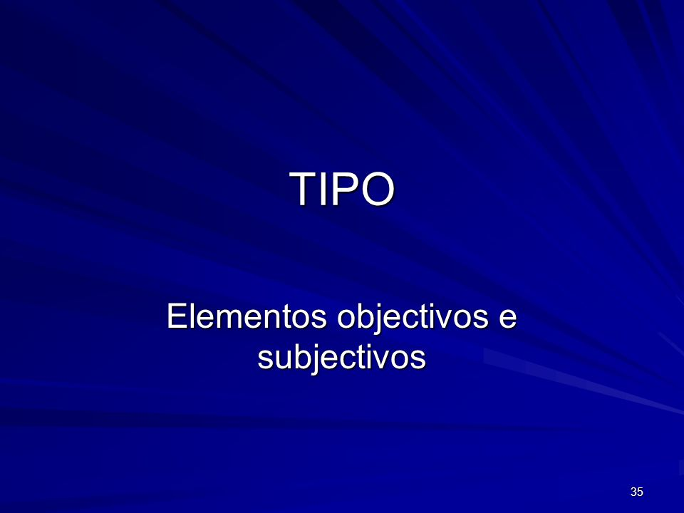 Elementos objectivos e subjectivos