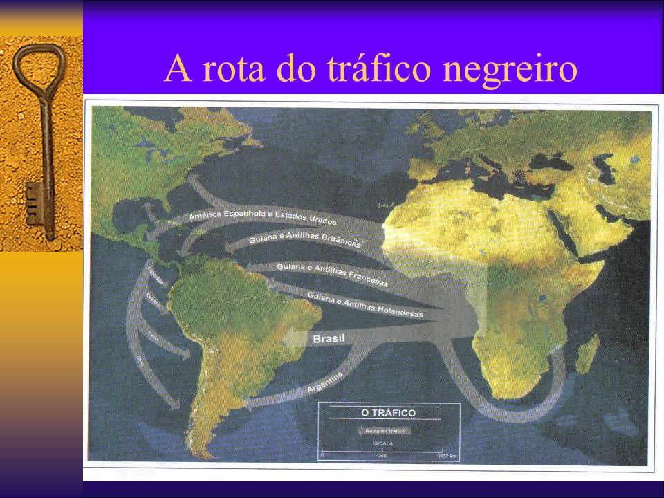 A rota do tráfico negreiro