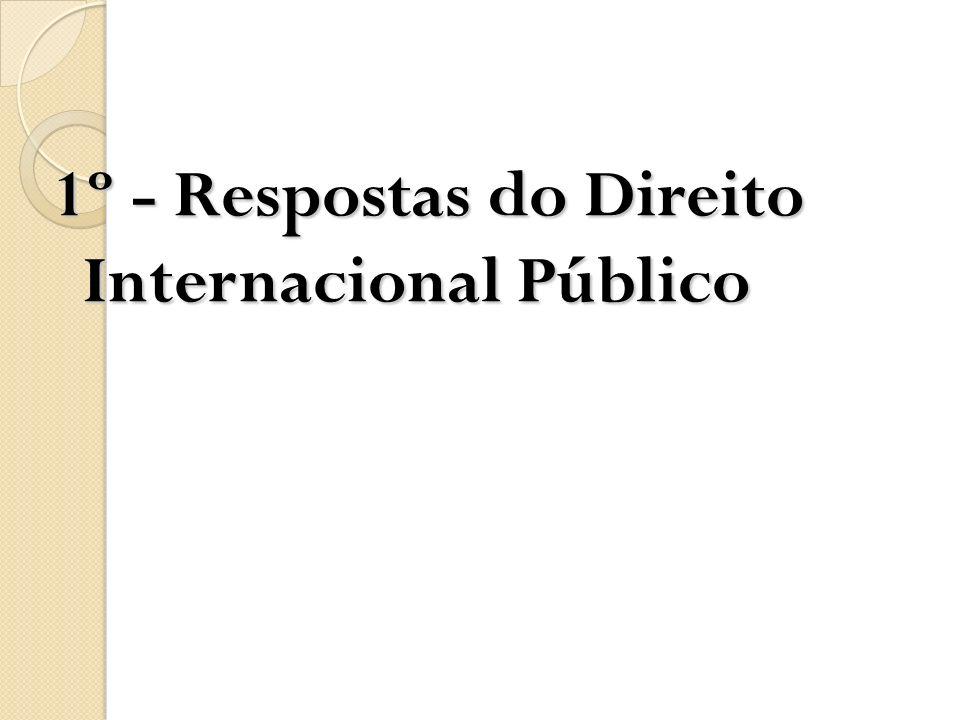 1º - Respostas do Direito Internacional Público