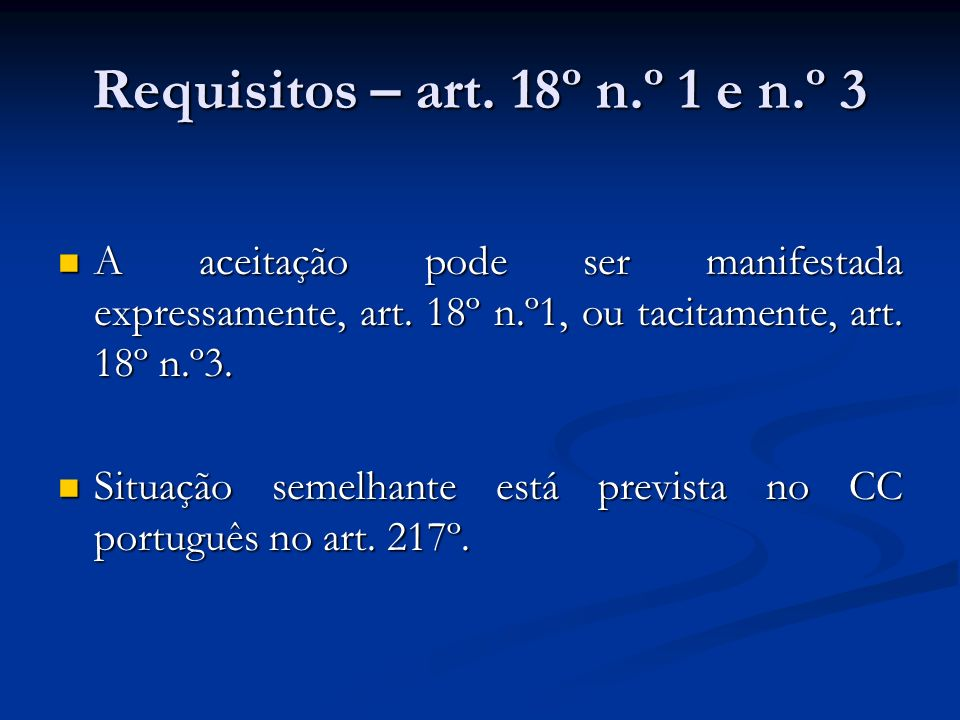 Requisitos – art. 18º n.º 1 e n.º 3