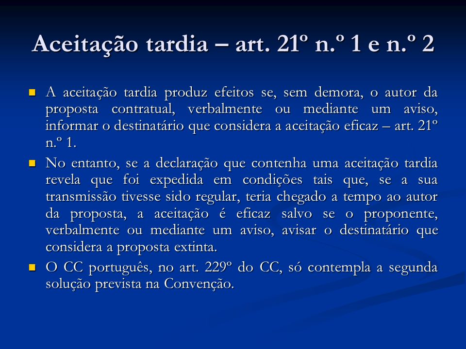 Aceitação tardia – art. 21º n.º 1 e n.º 2