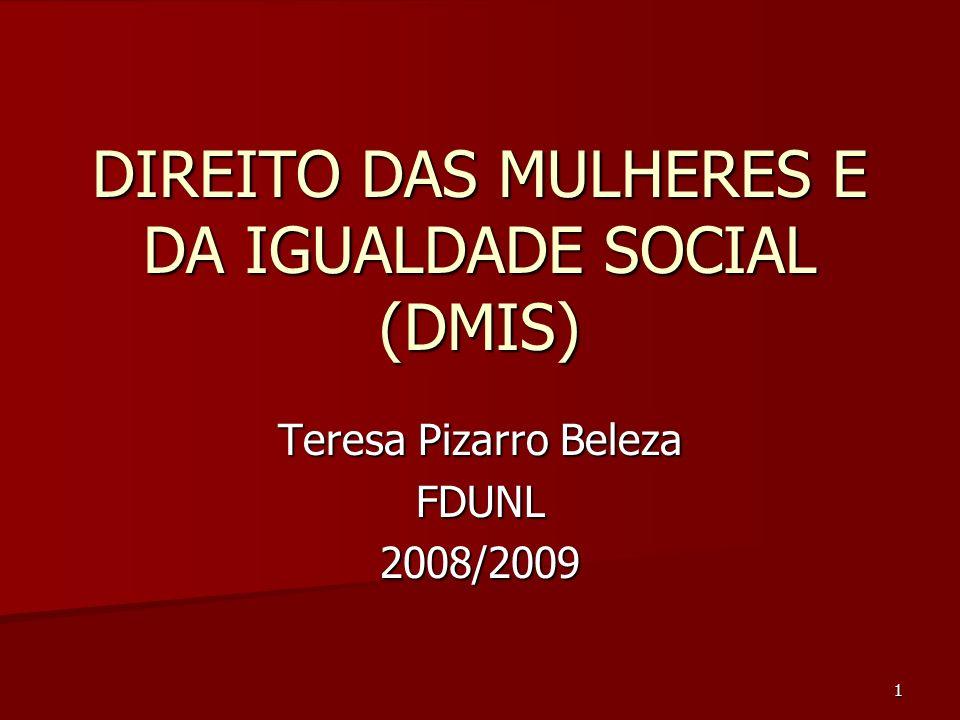 DIREITO DAS MULHERES E DA IGUALDADE SOCIAL (DMIS)