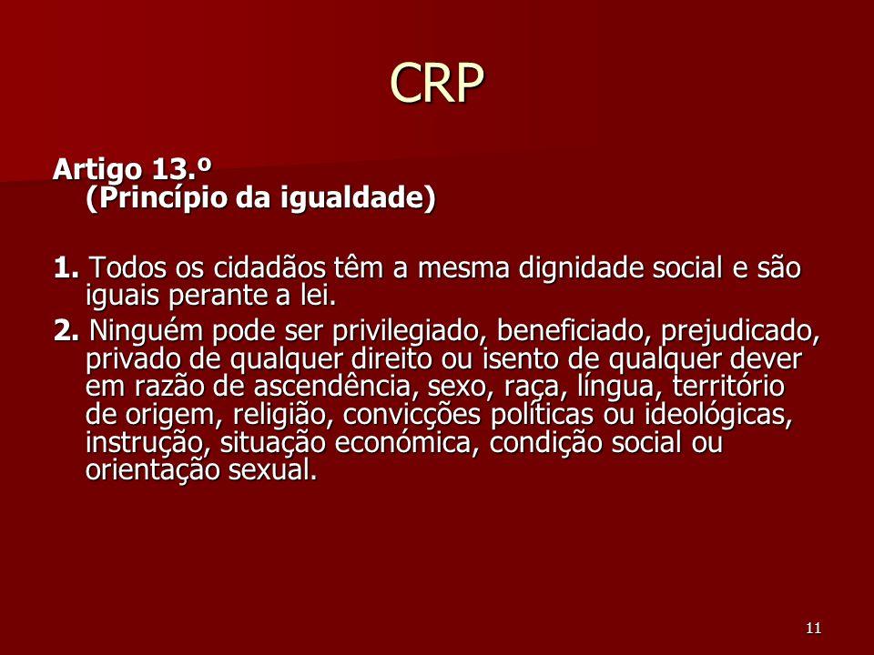 CRP Artigo 13.º (Princípio da igualdade)
