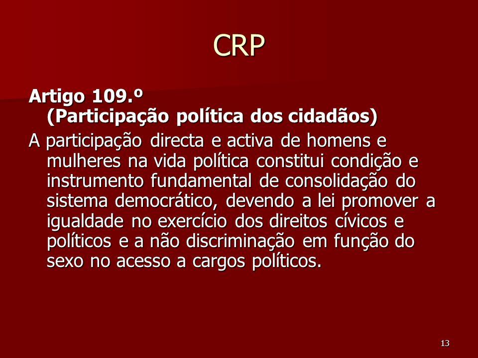CRP Artigo 109.º (Participação política dos cidadãos)