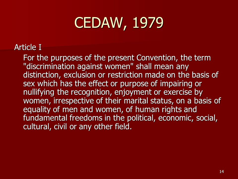 CEDAW, 1979 Article I.