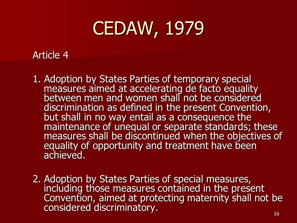 CEDAW, 1979 Article 4.