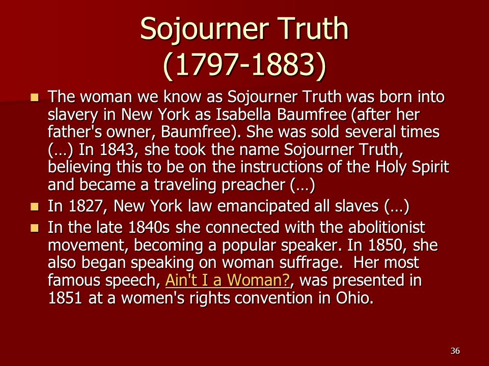 Sojourner Truth ( )