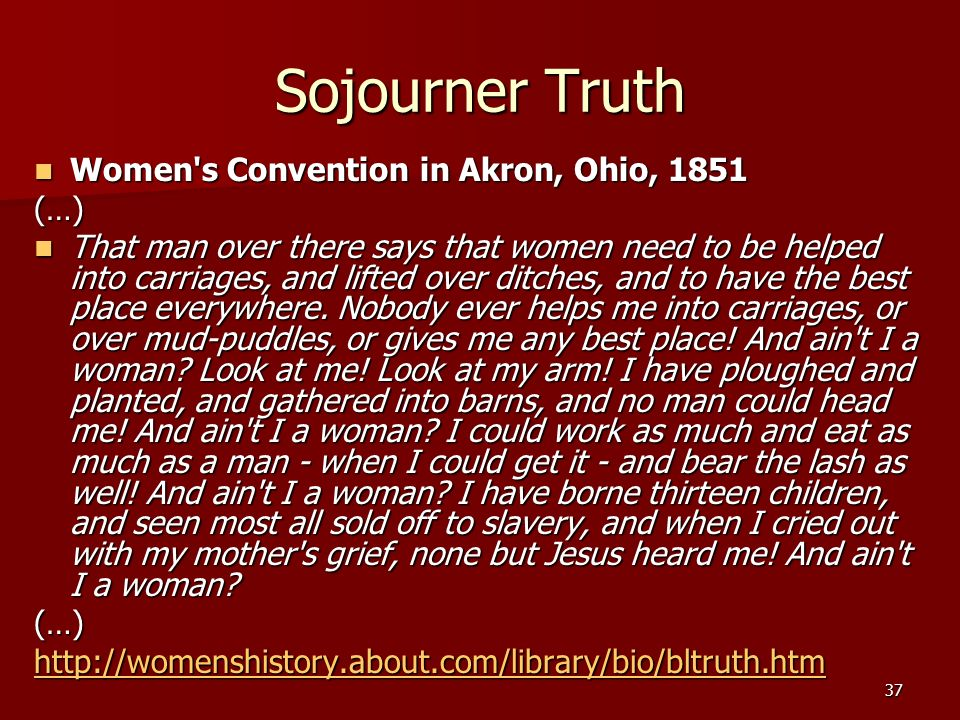 Sojourner Truth Women s Convention in Akron, Ohio, 1851 (…)