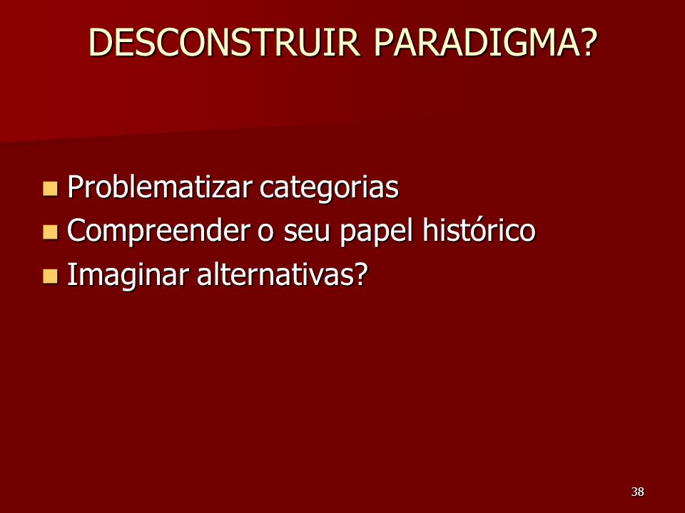 DESCONSTRUIR PARADIGMA