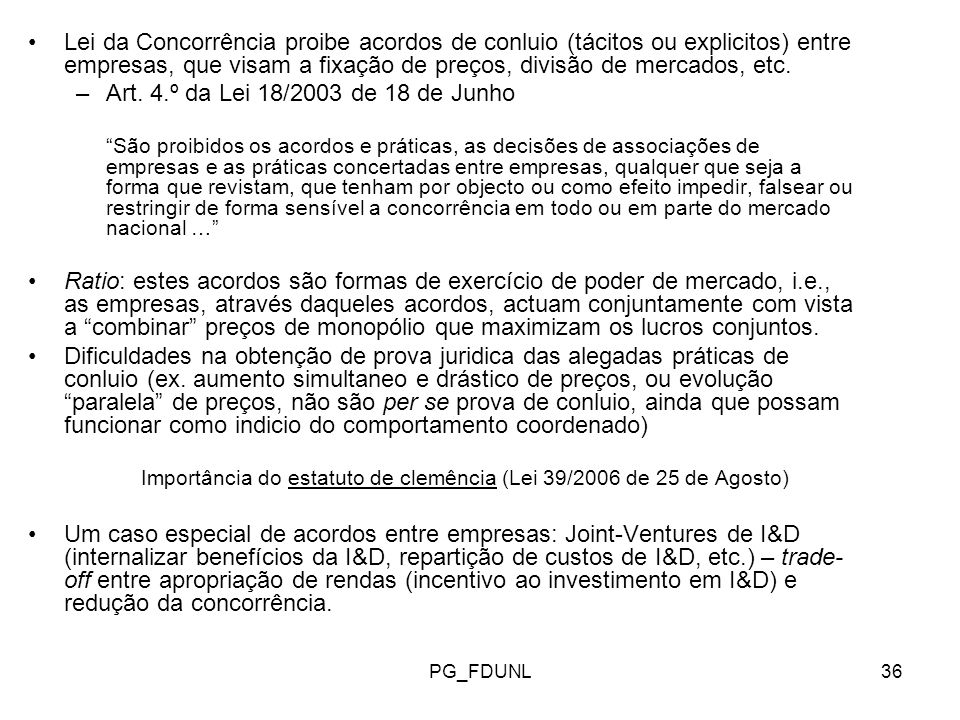 Importância do estatuto de clemência (Lei 39/2006 de 25 de Agosto)