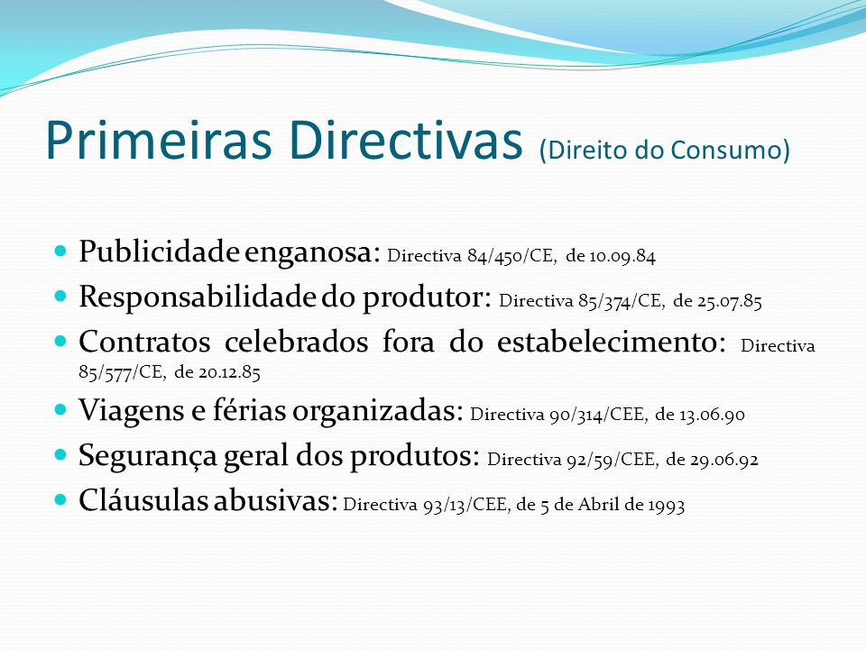 Primeiras Directivas (Direito do Consumo)