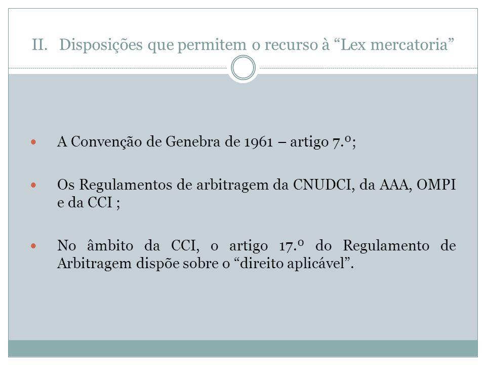 Disposições que permitem o recurso à Lex mercatoria