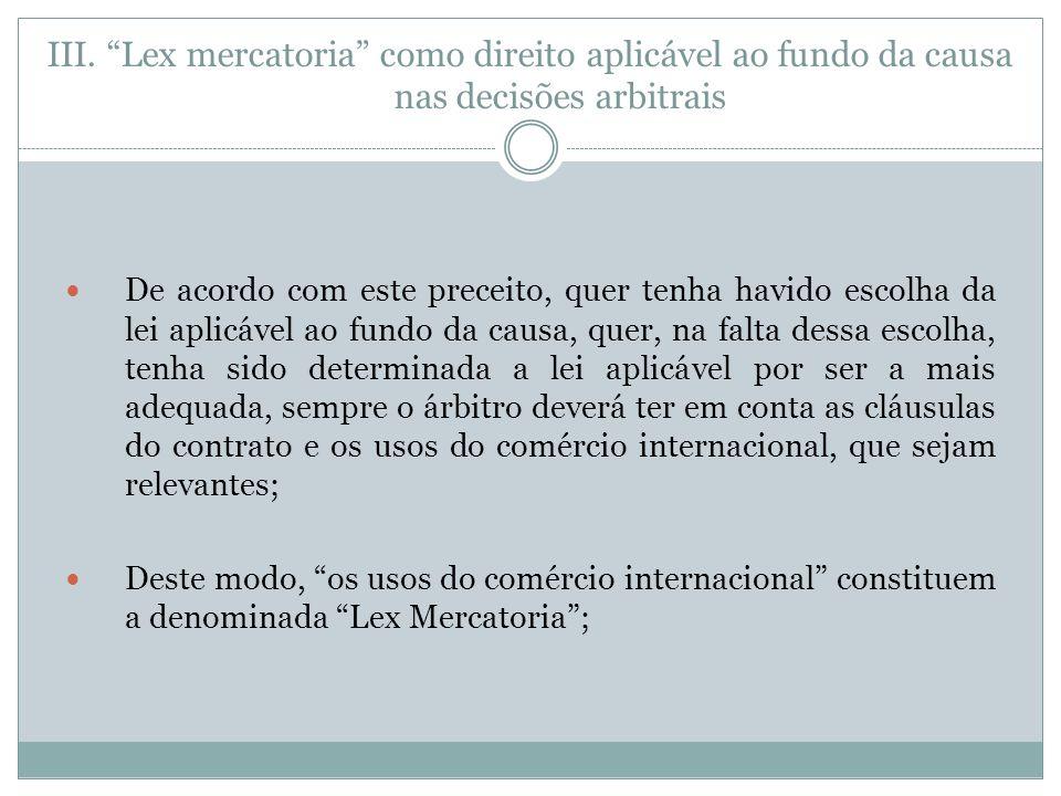 Lex mercatoria como direito aplicável ao fundo da causa nas decisões arbitrais
