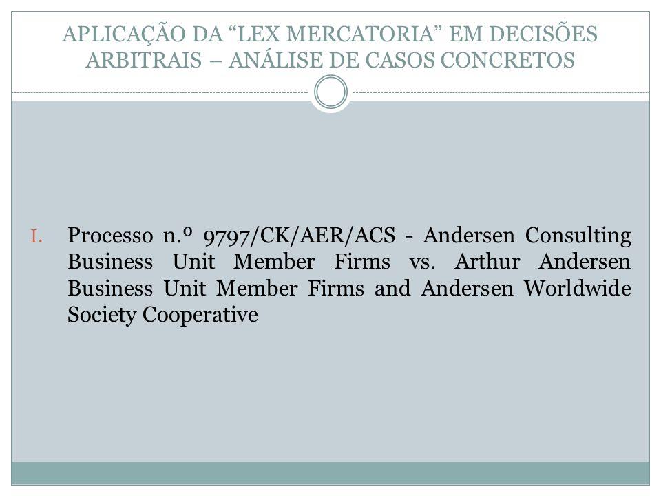 APLICAÇÃO DA LEX MERCATORIA EM DECISÕES ARBITRAIS – ANÁLISE DE CASOS CONCRETOS